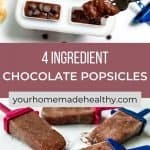 Pinterest pin for healthy chocolate popsicles.