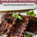 Pinterest pin for fall off the bone bbq baby back ribs.