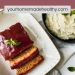 Pinterest pin for healthy chicken meatloaf with hidden veggies.