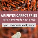 Pin graphic for air fryer carrot fries.