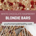 Pin graphic for raspberry and white chocolate blondies.