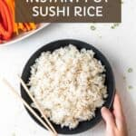Pin graphic for perfect instant pot sushi rolls.