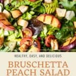Pin graphic for healthy bruschetta salad with grilled peaches.