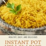 Pin graphic for instant pot yellow rice.