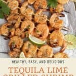 Pin graphic for tequila lime grilled shrimp.