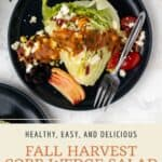 Pin graphic for fall cobb wedge salad with pumpkin vinaigrette.